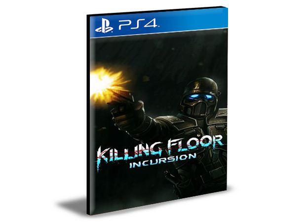 Killing Floor Incursion Ps4 e Ps5 Psn Mídia Digital