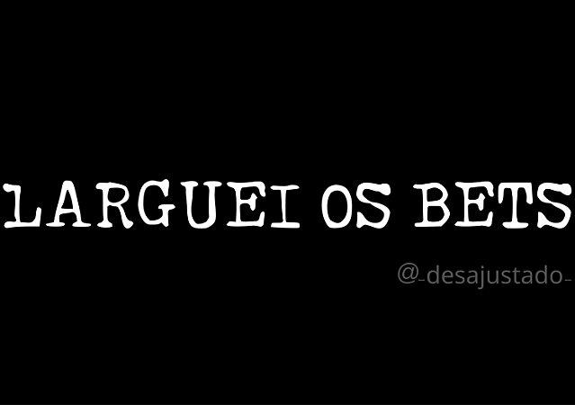 Larguei os Bets   Curitibano