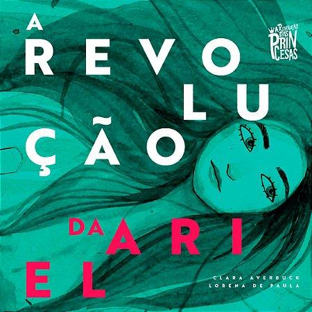 A Revolução das Princesas | Plan International | A Revolução da Ariel