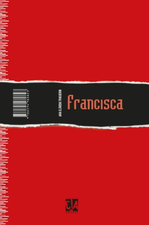 Francisca (Ana Cláudia Trigueiro)