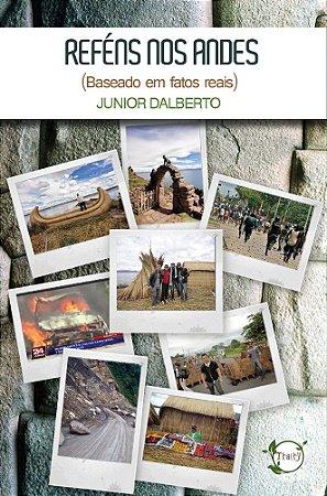 Reféns nos Andes (Junior Dalberto)
