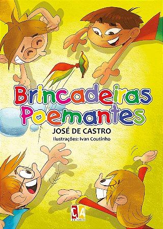 Brincadeiras Poemantes (José de Castro)