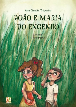 João e Maria do Engenho (Ana Cláudia Trigueiro)