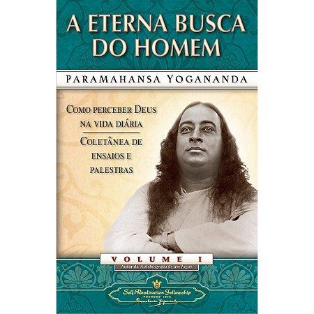 A ETERNA BUSCA DO HOMEM