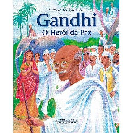 GANDHI - O HERÓI DA PAZ