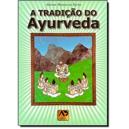 A Tradição do Ayurveda
