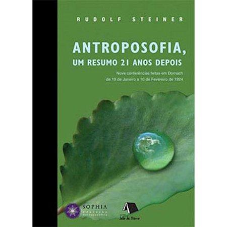 Antroposofia, um resumo 21 anos depois