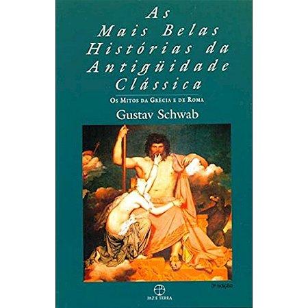 As Mais Belas Histórias da Antiguidade Clássica - 1
