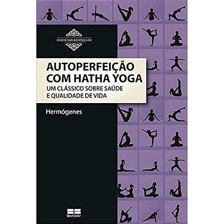 Autoperfeição com Hatha Yoga