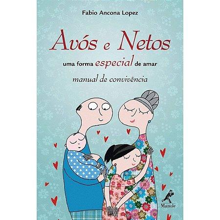 Avós e Netos - uma forma especial de amar