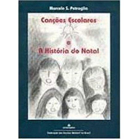 Canções Escolares e a História do Natal