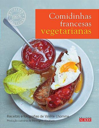 Comidinhas francesas vegetarianas