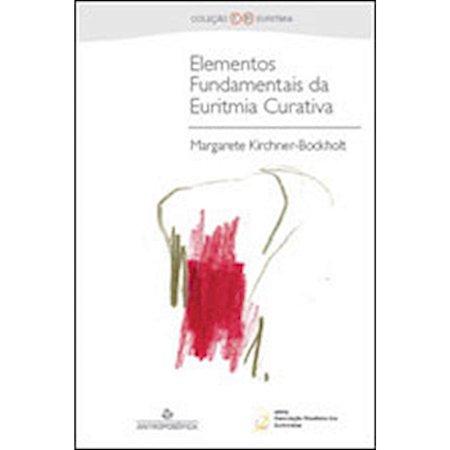 Elementos Fundamentais da Euritmia Curativa