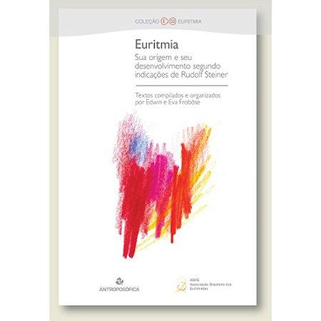 Euritmia - Sua origem e seu desenvolvimento