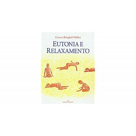 Eutonia e Relaxamento