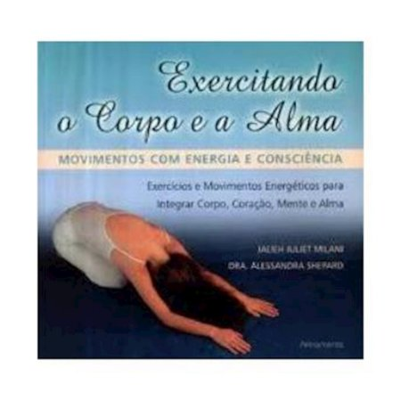 Exercitando o Corpo e a Alma