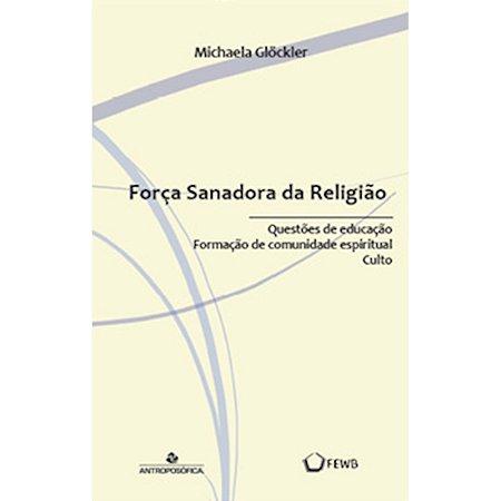 Força Sanadora da Religião