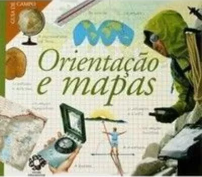 Guias de Campo - Orientação e Mapas