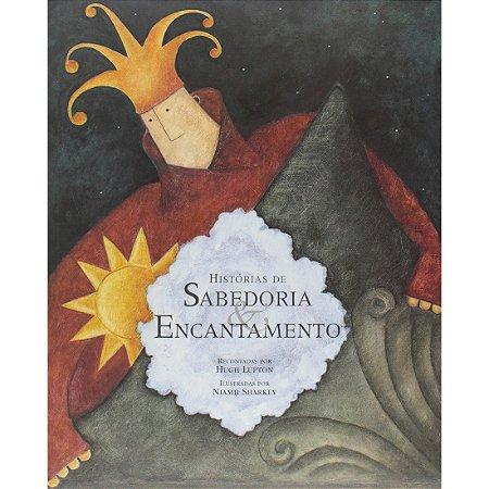 Histórias de Sabedoria e Encantamento