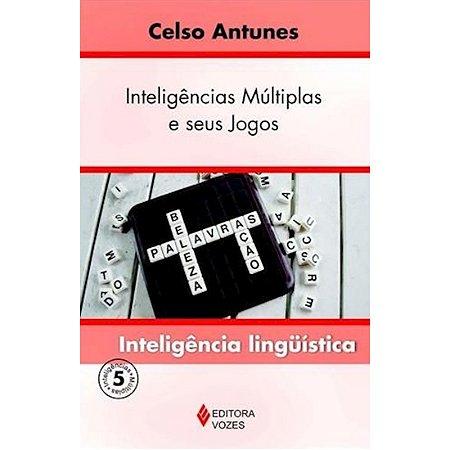 Inteligências Múltiplas e seus Jogos - Vol. V - Inteligência lingüística