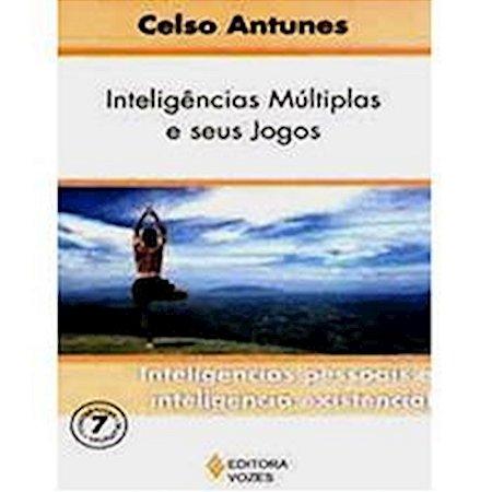 Inteligências Múltiplas e seus Jogos - Vol. VII - Inteligência existencial
