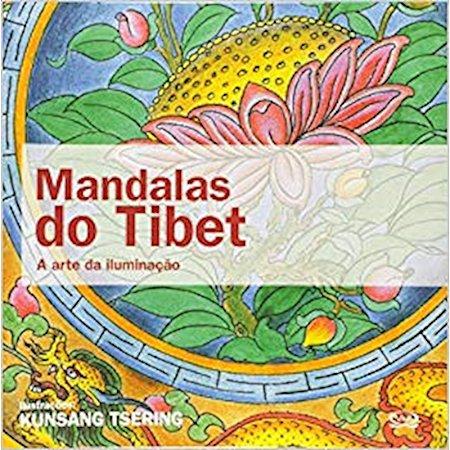 Mandalas do Tibet - A Arte da Iluminação