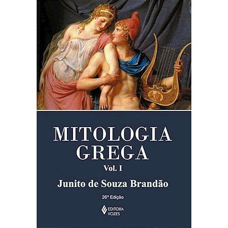 Mitologia Grega - Volume I