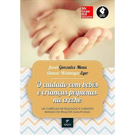 O Cuidado com Bebês e Crianças Pequenas na Creche