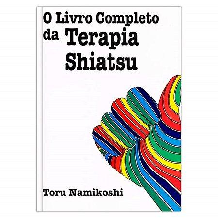 O Livro Completo da Terapia Shiatsu