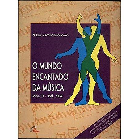 O Mundo Encantado da Música - Vol. II