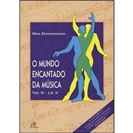 O Mundo Encantado da Música - Vol. III