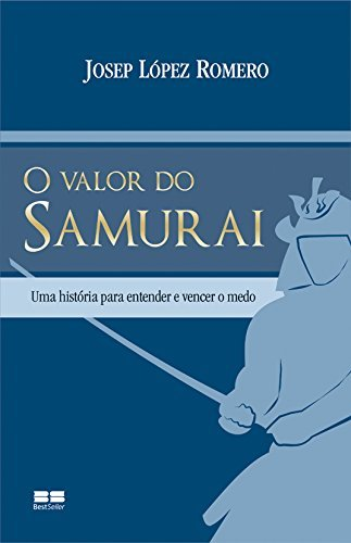 O Valor do Samurai