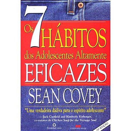 Os 7 Hábitos dos Adolescentes Altamente Eficazes - Guia de bolso