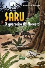 Saru - O Guerreiro da Floresta