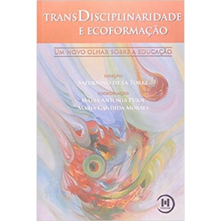 Transdisciplinaridade e Ecoformação