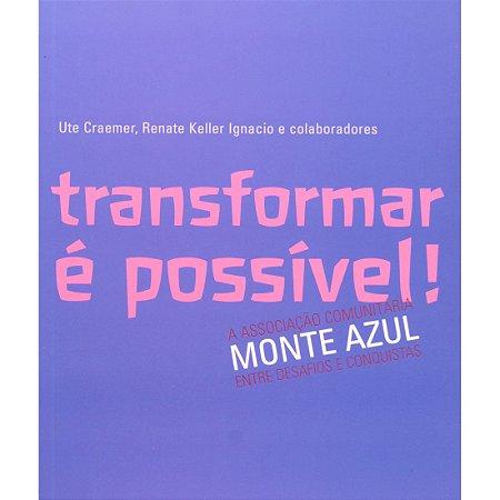Transformar é Possível