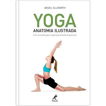 Yoga - Anatomia Ilustrada