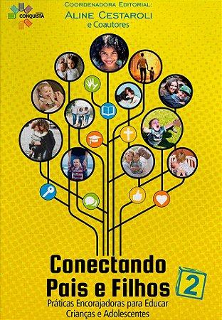 CONECTANDO PAIS E FILHOS - VOL. 2