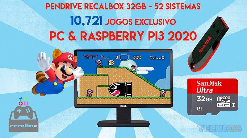 PENDRIVE OU MICROSD RECALBOX 32GB - 52 SISTEMAS - 10,721 JOGOS EXCLUSIVO  PC, TVBOX TX9 & RASPBERRY PI3 2020