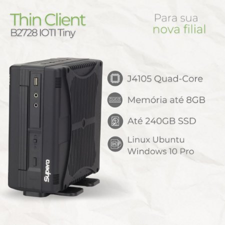 Mini PC - B2728 IÓTI Tiny - Intel Celeron até J4105 Quad Core   até 8GB Memória   até SSD 240GB   Até 7 USB   4 Seriais   WiFi   Windows 10 Pro - Linux