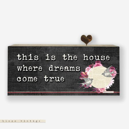 Bloco Vintage - This is the house where dreams come true