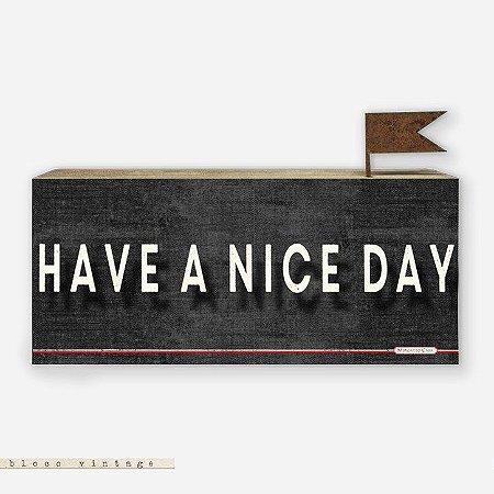 Bloco Vintage - Have a Nice Day