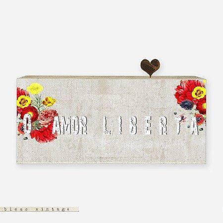Bloco Vintage - O Amor Liberta
