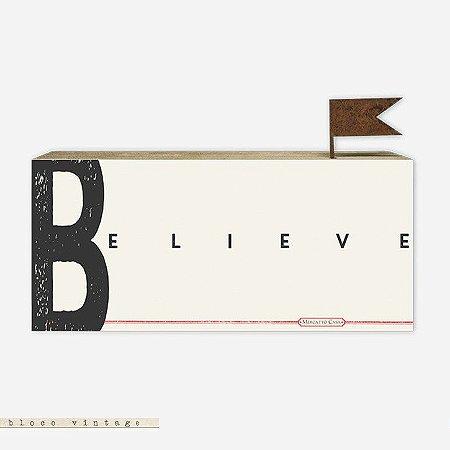 Bloco Vintage - Believe