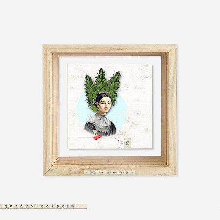 Quadro Caixa Pinus e Acrlico Colagem - Bloom where you are planted