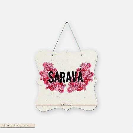 Bandeira - Saravá