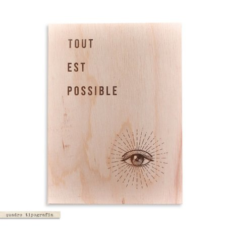 Quadro Tipografia - Tout Est Possible