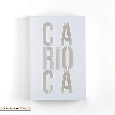 Quadro Acrilico Vazado Carioca