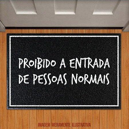 Capacho Proibido a entrada de pessoas normais