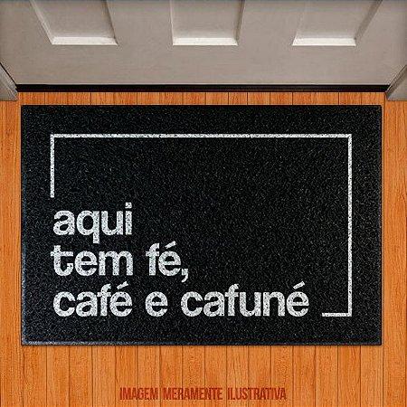 Capacho Aqui tem fé, café e cafuné